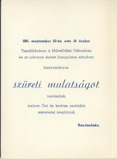Meghívó szüreti mulatságra a tiszaföldvári Művelődési Otthonba