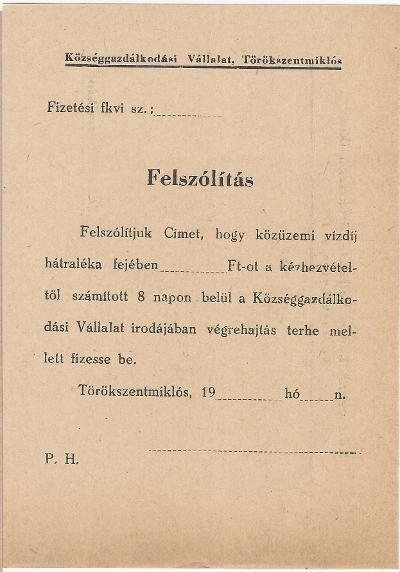 A törökszentmiklósi Községgazdálkodási Vállalat Fizetési felszólítás nyomtatványa