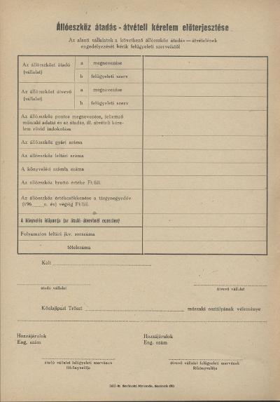 Állóeszköz átadás - átvételi kérelem előterjesztése nyomtatvány