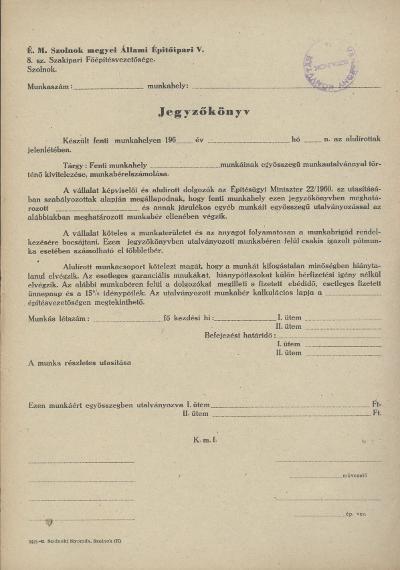 É. M. Szolnok megyei Állami Építőipari Vállalat Jegyzőkönyve