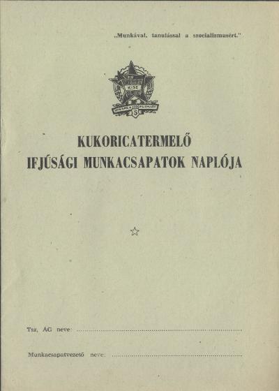 Kukoricatermelő ifjúsági munkacsapatok naplója