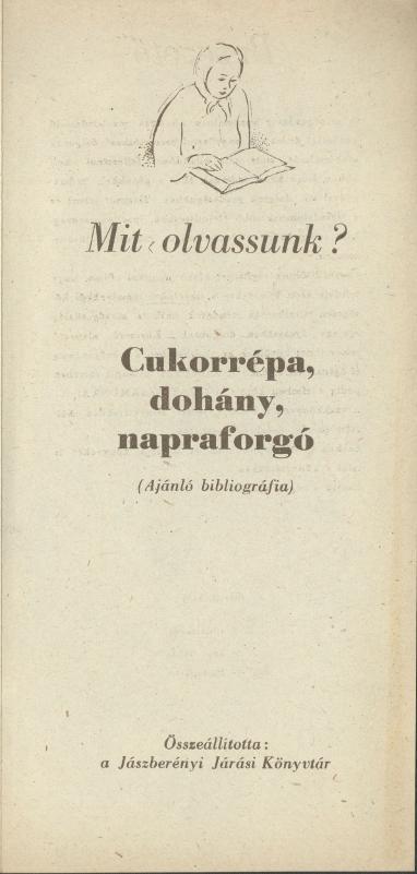 Mit olvassunk? Ajánló bibliográfia a Cukorrépa, dohány, napraforgó termesztéséhez