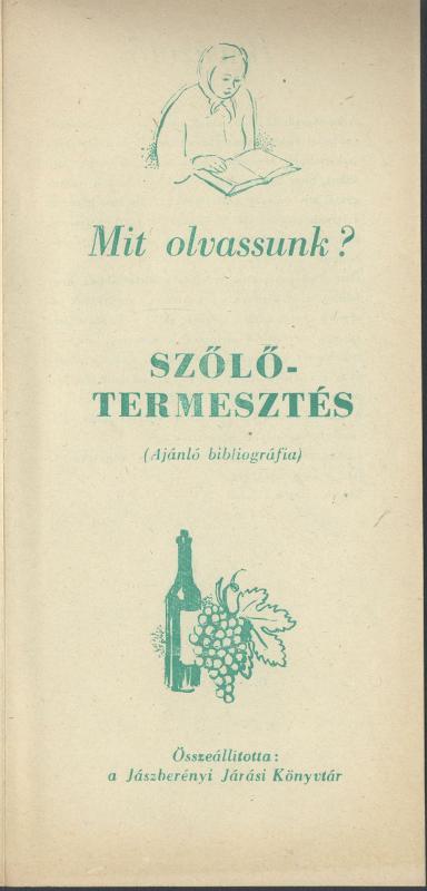 Mit olvassunk? Ajánló bibliográfia a Szőlőtermesztésről