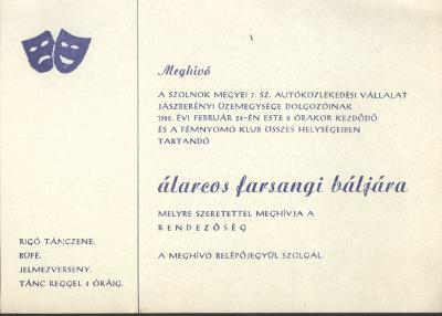 Meghívó a Szolnok megyei 7. sz. Autóközlekedési Vállalat jászberényi üzemegységének álarcos farsangi báljára a jászberényi Fémnyomó Klubba.