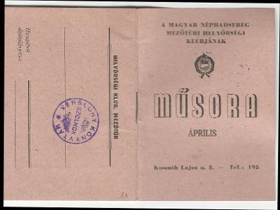A Magyar Néphadsereg Mezőtúri Helyőrségi Klubjának április havi műsora