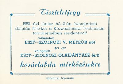 Tiszteletjegy az Észt - Szolnoki V. Meteor női és az Észt - Szolnoki Olajbányász férfi kosárlabda mérkőzésekre