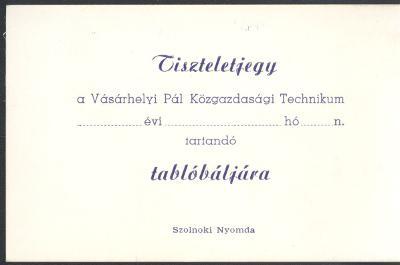Tiszteletjegy a Vásárhelyi Pál Közgazdasági Technikum tablóbáljára