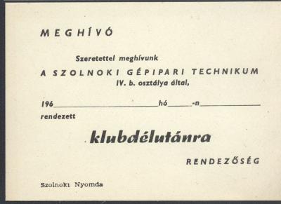 Meghívó a szolnoki Gépipari Technikum klubdélutánjára