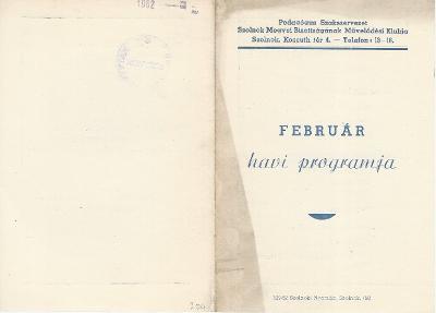 A Pedagógus Szakszervezet Szolnok megyei Művelődési Klubjának február havi programja