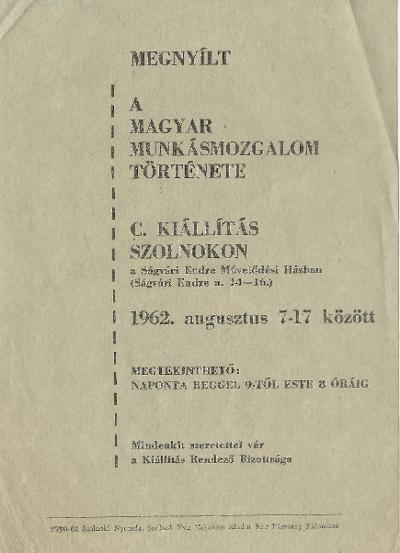 A magyar munkásmozgalom története címmel nyílt kiállítás