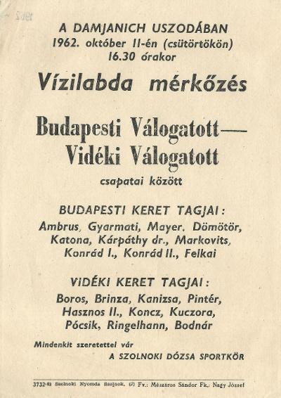 Vízilabda mérkőzés a Budapesti Válogatott és a Vidéki Válogatott csapatai között a szolnoki Damjanich Uszodában