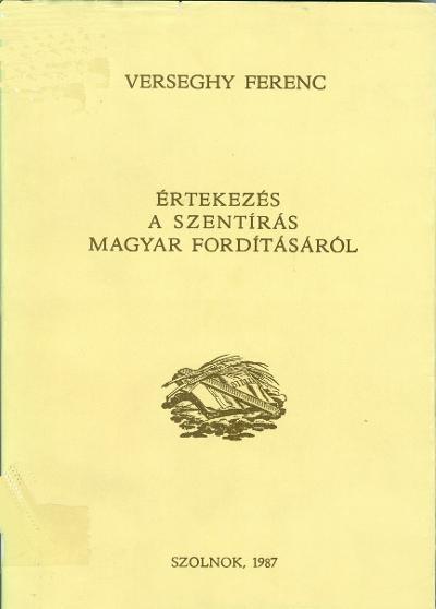 Értekezés a Szentírás magyar fordításáról
