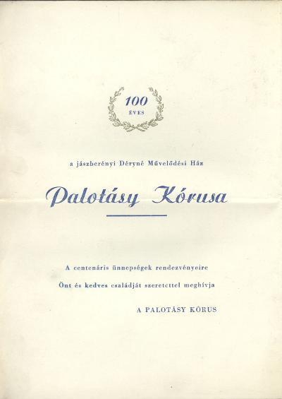 Meghívó a jászberényi Palotásy Kórus centenáriumi ünnepségeire
