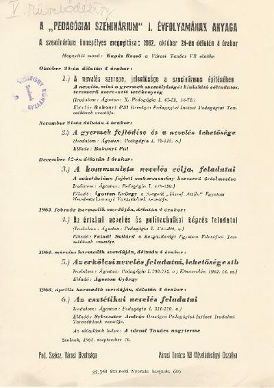 """A """"Pedagógiai szeminárium"""" ünnepélyes megnyitása 1962. október 24-én. A """"Pedagógiai szeminárium"""" I. évfolyamának anyaga"""