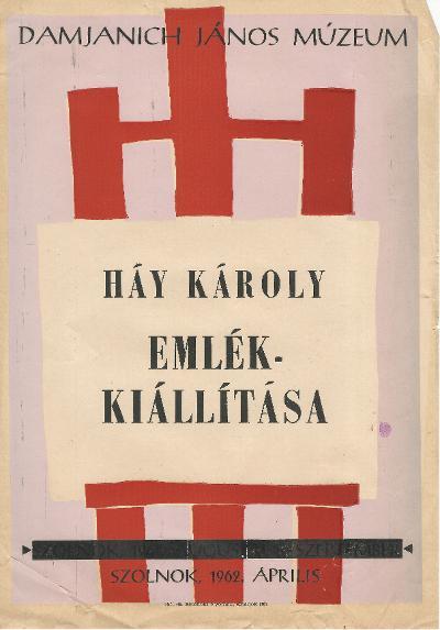 Háy Károly emlékkiállítás a szolnoki Damjanich János Múzeumban