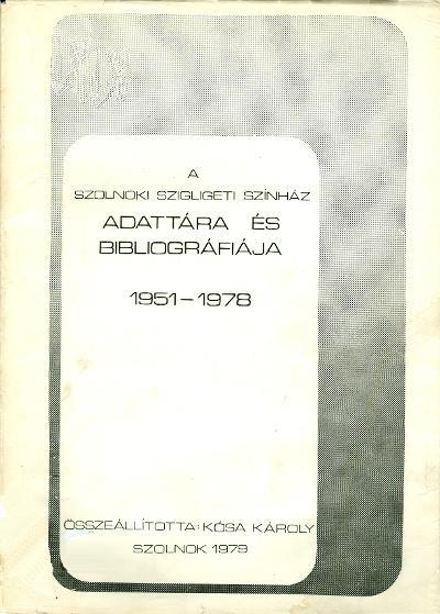 Szigligeti Színház adattára és bibliográfiája