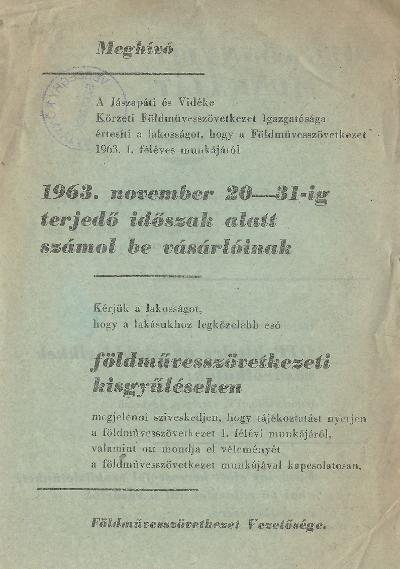 A Jászapáti és Vidéke Földművesszövetkezet Igazgatósága beszámolót tart 1963. I. féléves munkájáról.