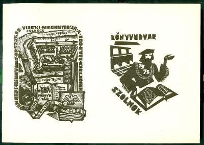 Ünnepi Könyvhét országos vidéki megnyitója a 900 éves Szolnokon. Verseghy Könyvtár, 1975 szignált Szolnoki vár, nyitott könyv, Szolnok címere, toronyház
