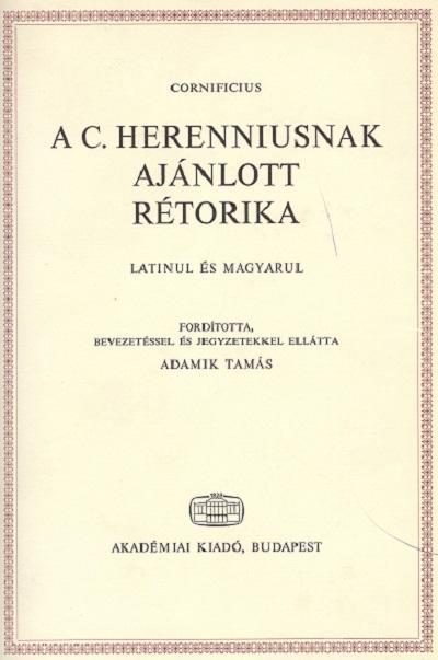 A C. Herenniusnak ajánlott rétorika