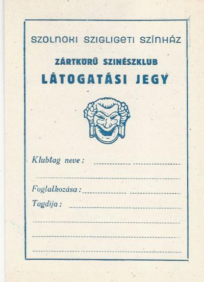 Szigligeti Színház Látogatási jegye