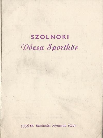 """Szolnoki """"Dózsa"""" Sportkör állandó belépőjegye"""