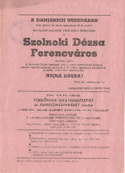 Szolnoki Dózsa - Ferencváros vízilabda mérkőzés