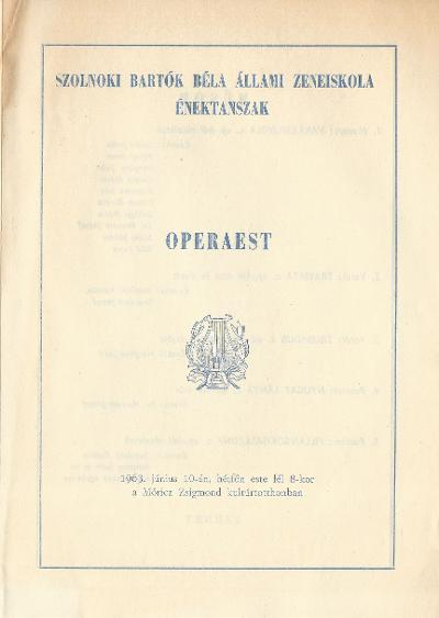 Szolnoki Bartók Béla Állami Zeneiskola Énektanszakának operaestje