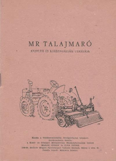 MR Talajmaró kezelési és karbantartási utasítása