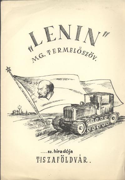 Lenin Mezőgazdasági Termelőszövetkezet Híradója