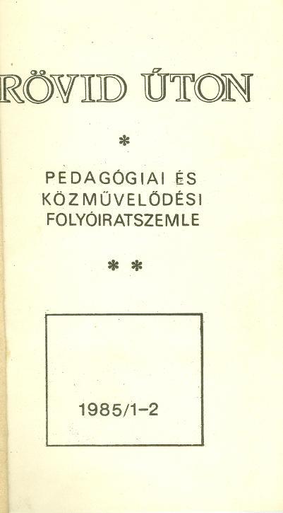 Rövid úton 1985