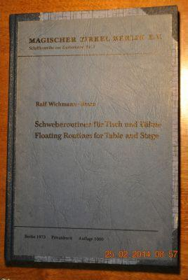 Schweberoutinen für Tisch und Bühne, Floating Routines for Table and Stage