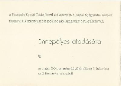 Besenyszög községben felépült Gyógyszertár ünnepélyes átadására szóló meghívó