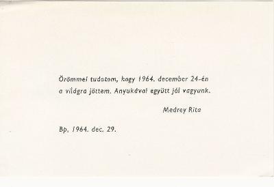 1964. december 24-én megszületett Medrey Rita.