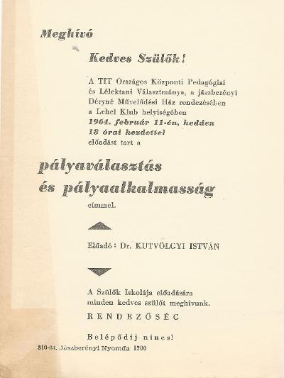 """Előadás """"Pályaválasztás és pályaalkalmasság"""" címmel. Előadó: Dr. Kutvölgyi István."""