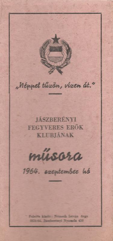 Jászberényi Fegyveres Erők Klubjának 1964. szeptemberi műsora