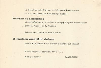 """Az Irodalom és korszerűség előadássorozat keretében B. Mészáros Vilma """"A modern amerikai dráma"""" címmel tart előadást  Printed matter"""