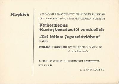 """Molnár Sándor vetített képes élménybeszámolója """"Ezt láttam Jugoszláviában"""" címmel"""
