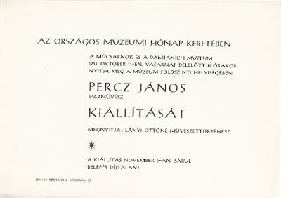 Percz János iparművész kiállítása
