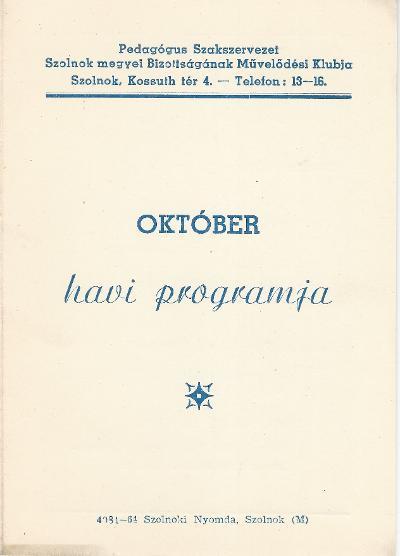 Pedagógus Szakszervezet 1964 október havi programja