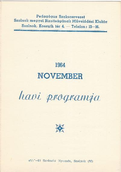 Pedagógus Szakszervezet 1964 november havi programja