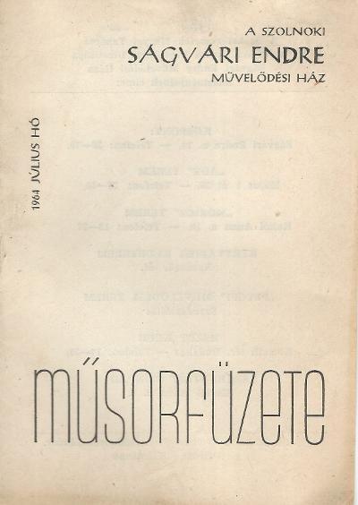 Ságvári Endre Művelődési Ház 1964. július havi műsorfüzete