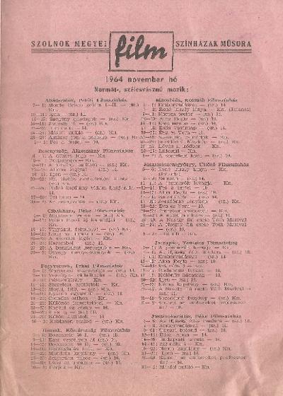 Szolnok megyei Filmszínházak műsora. Normál-, szélesvásznú mozik 1964. november hó