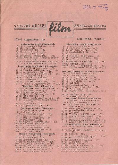 Szolnok megyei Filmszínházak műsora. Normál mozik 1964. augusztus hó