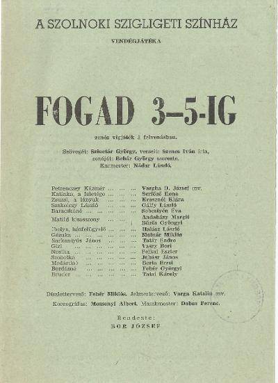 Fogad 3-5-ig zenés vígjáték a szolnoki Szigligeti Színházban