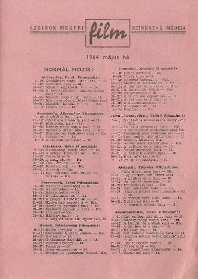 Szolnok megyei Filmszínházak műsora. Normál mozik 1964. május hó