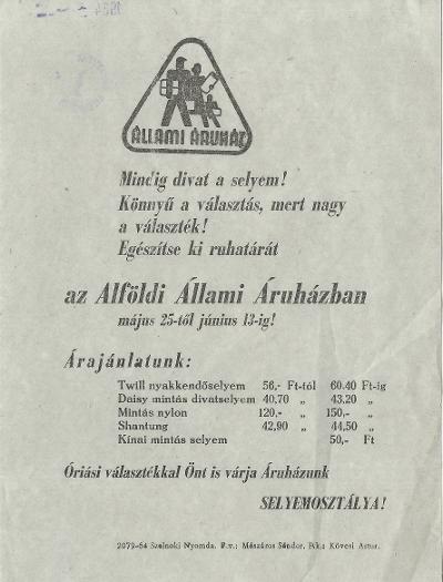 Alföldi Állami Áruház Selyemosztályának tájékoztatója
