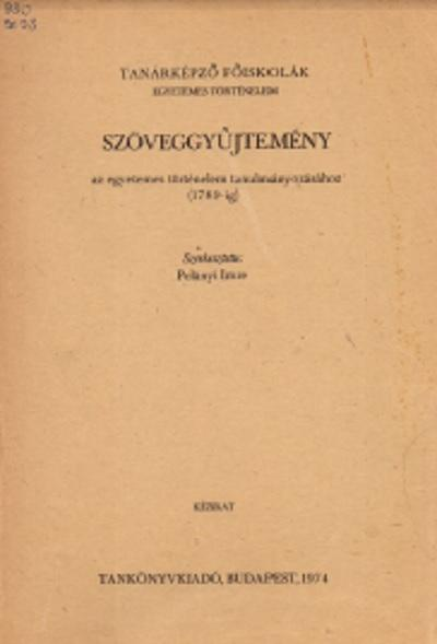 Szöveggyűjtemény az egyetemes történelem tanulmányozásához (1789-ig)