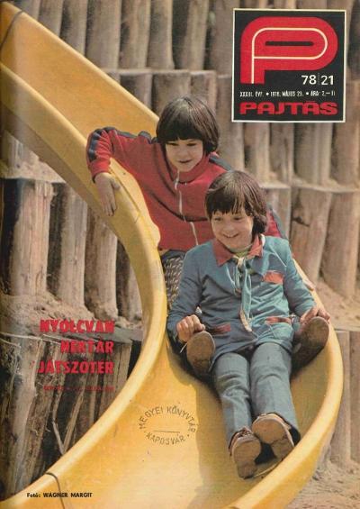 Pajtás, XXXIII. évf. 21. szám, 1978. május 25.