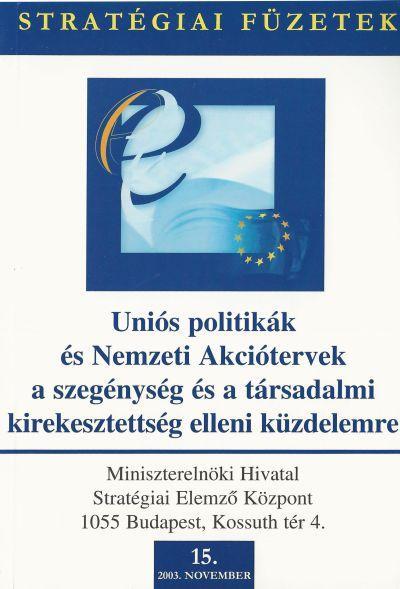 Uniós politikák és Nemzeti Akciótervek a szegénység és a társadalmi kirekesztettség elleni küzdelemre