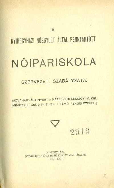 Nyíregyházi Nőipariskola szerv.szab.1911